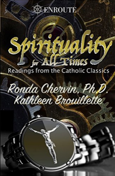 Spirituality for All Times: Readings from the Catholic Classics