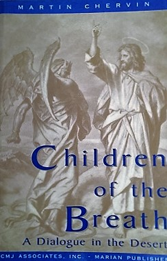 Children of the Breath: A Dialogue in the Desert