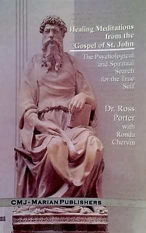 Healing Meditations from the Gospel of St. John