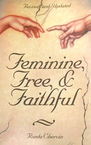 Feminine, Free and Faithful