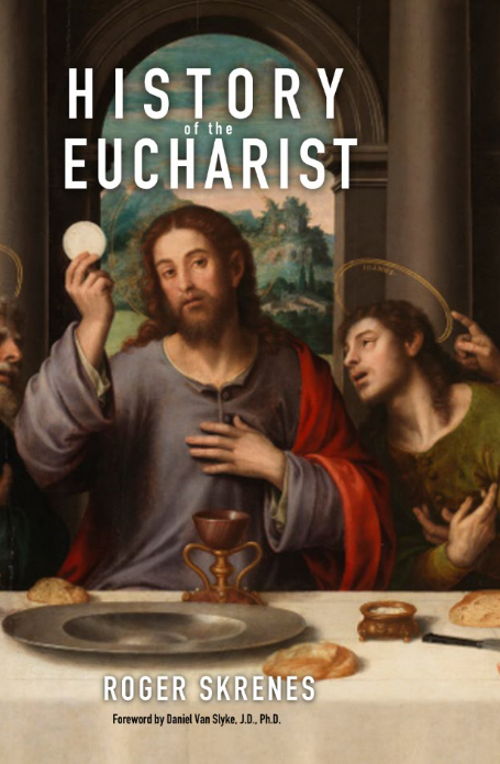 History of the Eucharist