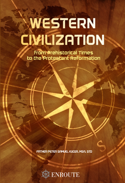 Western Civilization from Prehistorical Times to the Protestant Reformation