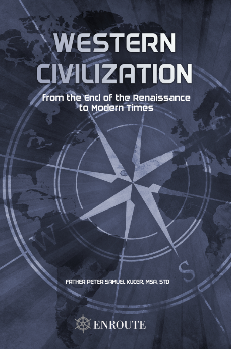 Western Civilization from the End of the Renaissance to Modern Times