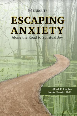 Escaping Anxiety Along the Road to Spiritual Joy