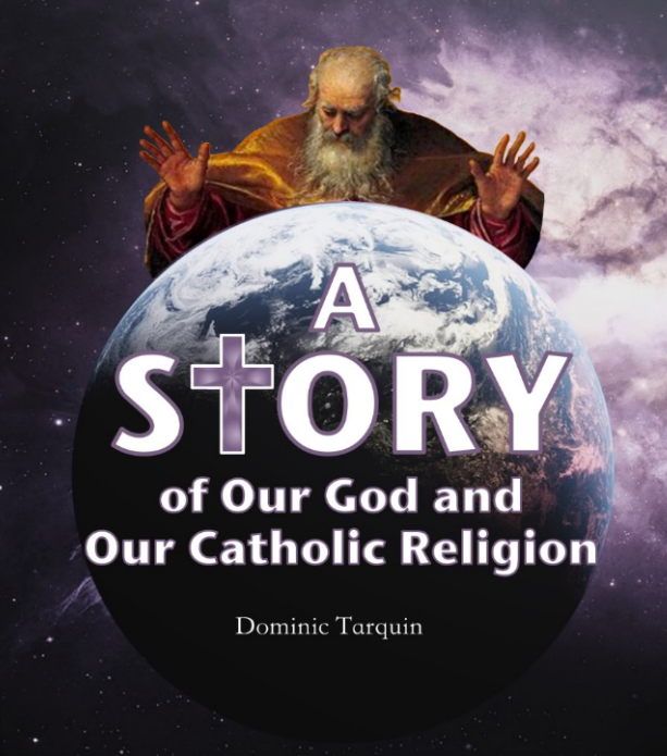 The Story of Our God and Our Catholic Religion