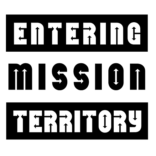 Entering Mission Territory Front Door Sign
