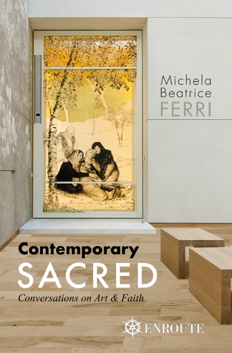 Contemporary Sacred: Conversations on Art & Faith