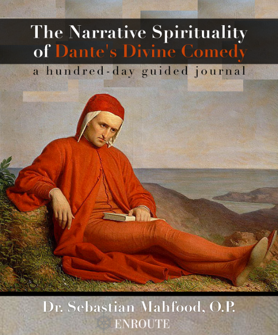 The Narrative Spirituality of Dante's Divine Comedy: a hundred-day guided journal