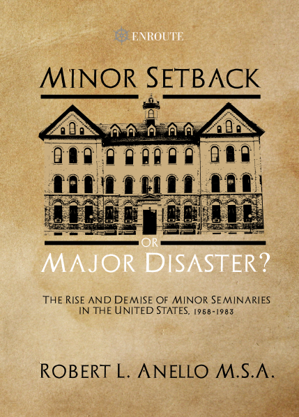 Minor Setback or Major Disaster? The Rise and Demise of Minor Seminaries in the United States, 1958-1983