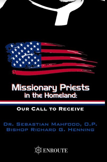 Missionary Priests in the Homeland: Our Call to Receive