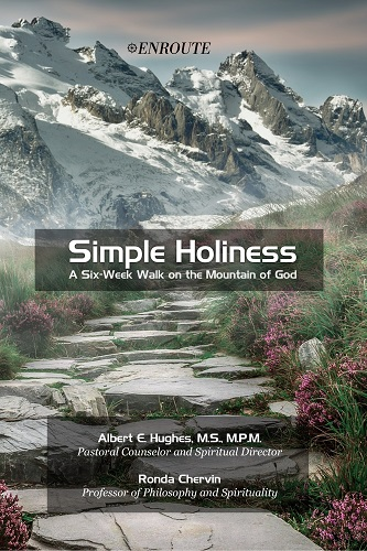 Simple Holiness, authored by Al Hughes and Ronda Chervin