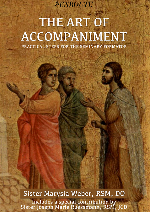 The Art of Accompaniment: Practical Steps for the Seminary Formator by Sister Marysia Weber, RSM