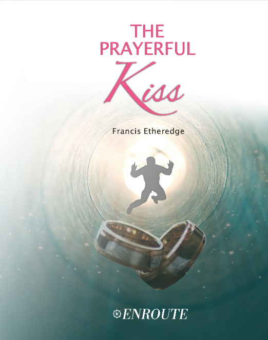 The Prayerful Kiss (A Collection of Prose and Poetry) by Francis Etheredge
