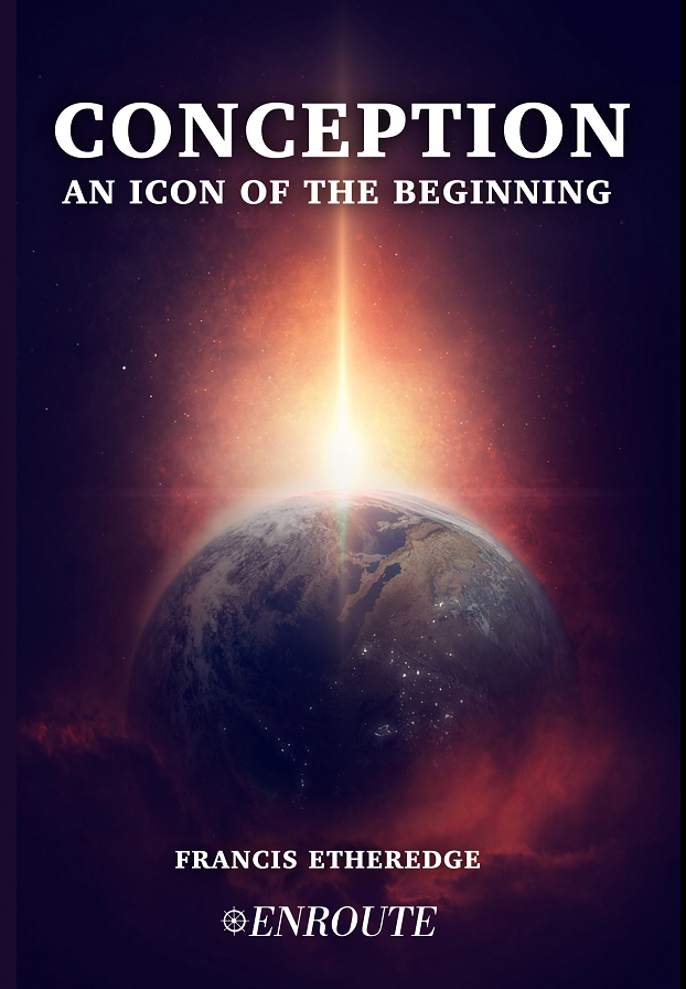 Conception: An Icon of the Beginning, authored by Francis Etheredge