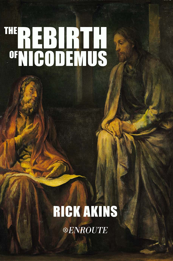 The Rebirth of Nicodemus, authored by Rick Akins