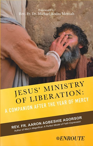 Jesus' Ministry of Liberation: A Companion after the Year of Mercy