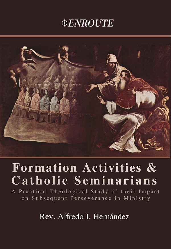 Formation Activities and Catholic Seminarians by Rev. Alfredo I. Hernandez