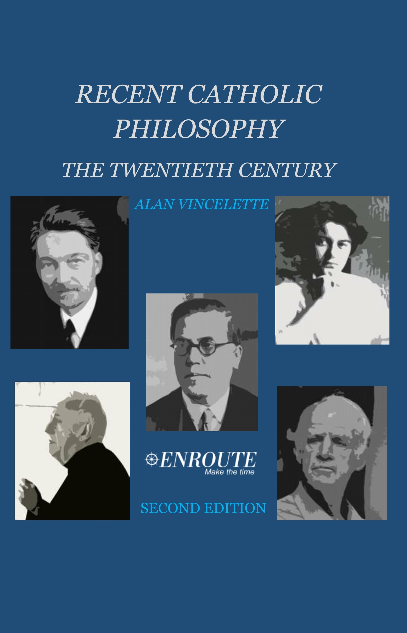 Recent Catholic Philosophy: The Twentieth Century