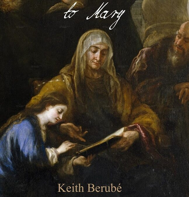 A Love Letter to Mary – Keith Berube
