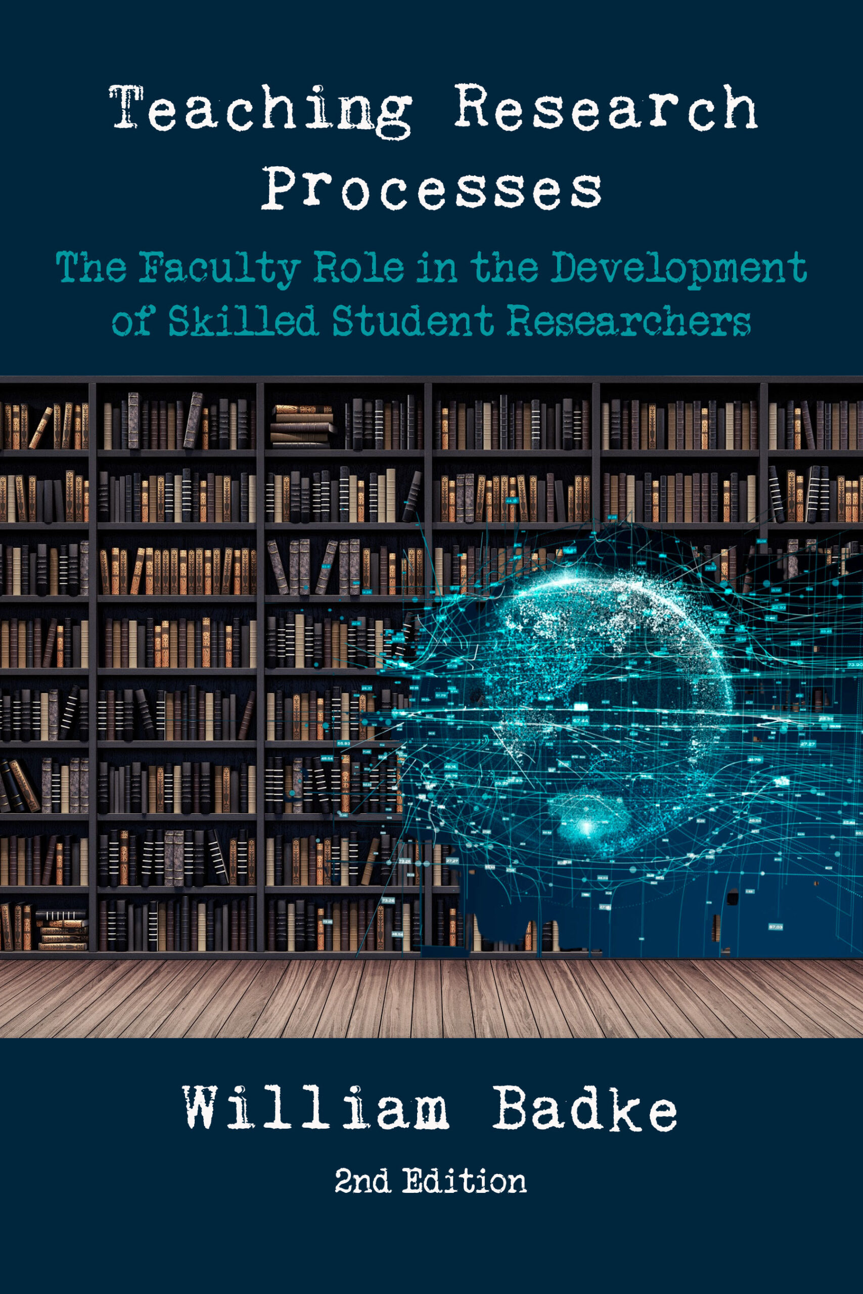 Teaching Research Processes by William Badke
