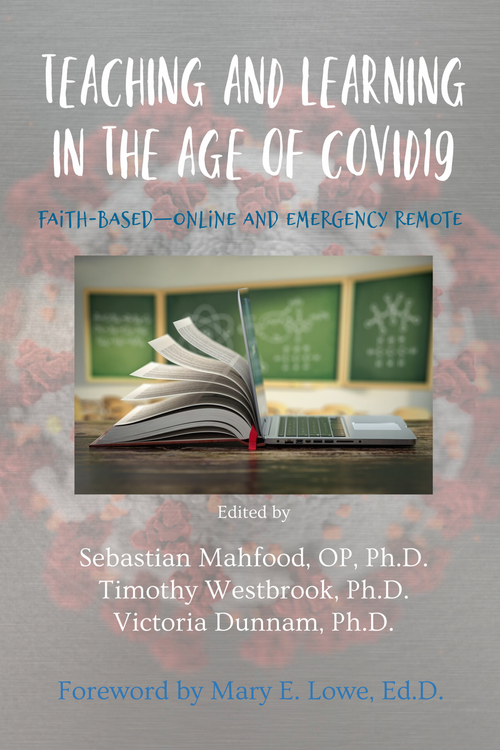 Teaching and Learning in the Age of COVID19