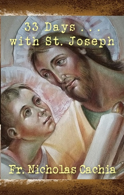 33 Days … with St. Joseph by Fr. Nicholas Cachia