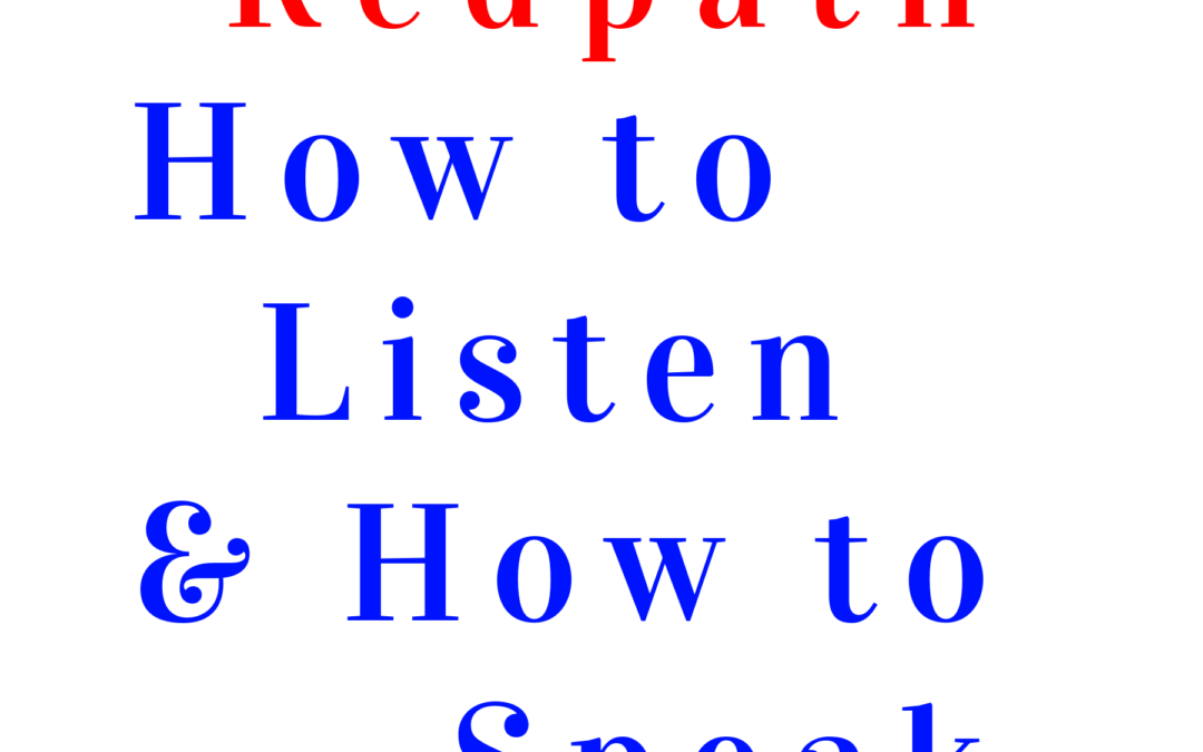 How to Listen & How to Speak by Dr. Peter Redpath